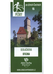 Pěšky po jižních Čechách. 15, Sedláčkova stezka (odkaz v elektronickém katalogu)