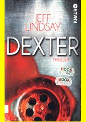 Dexter : Thriller  (odkaz v elektronickém katalogu)