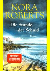 Die Stunde der Schuld : Roman  (odkaz v elektronickém katalogu)