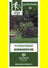 Pěšky po jižních Čechách. 24, Po stopách pašeráků Novohradských hor (odkaz v elektronickém katalogu)