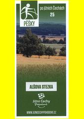 Pěšky po jižních Čechách. 25, Alšova stezka (odkaz v elektronickém katalogu)