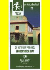 Pěšky po jižních Čechách. 26, Za historií a přírodou Zbudovských blat (odkaz v elektronickém katalogu)