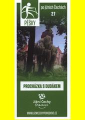 Pěšky po jižních Čechách. 27, Procházka s dudákem (odkaz v elektronickém katalogu)