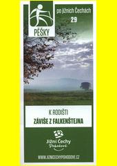 Pěšky po jižních Čechách. 29, K rodišti Záviše z Falkenštejna (odkaz v elektronickém katalogu)