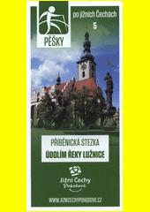 Pěšky po jižních Čechách. 5, Příběnická stezka údolím řeky Lužnice (odkaz v elektronickém katalogu)