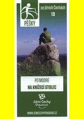 Pěšky po jižních Čechách. 13, Po modré na Knížecí stolec (odkaz v elektronickém katalogu)
