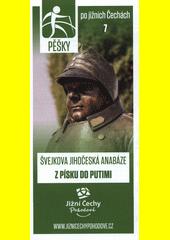 Pěšky po jižních Čechách. 7, Švejkova jihočeská anabáze z Písku do Putimi (odkaz v elektronickém katalogu)