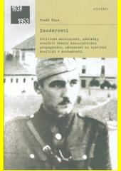 Banderovci : politické souvislosti, následky zneužití tématu komunistickou propagandou, návaznost na hybridní konflikt v současnosti  (odkaz v elektronickém katalogu)