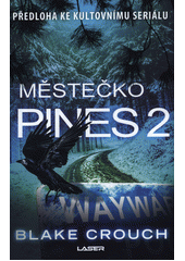 Městečko Pines. 2  (odkaz v elektronickém katalogu)