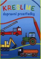 Kreslíme dopravní prostředky  (odkaz v elektronickém katalogu)