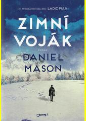 Zimní voják : román  (odkaz v elektronickém katalogu)