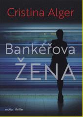 Bankéřova žena  (odkaz v elektronickém katalogu)