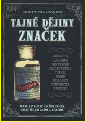 Tajné dějiny značek  (odkaz v elektronickém katalogu)