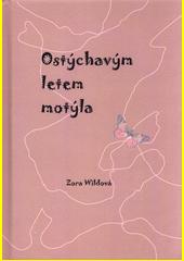 Ostýchavým letem motýla  (odkaz v elektronickém katalogu)