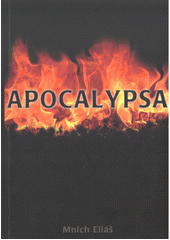 Klement, učeň apoštola Petra. Díl třetí, Apokalypsa  (odkaz v elektronickém katalogu)