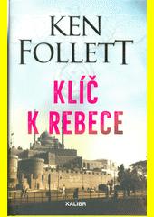 Klíč k Rebece  (odkaz v elektronickém katalogu)