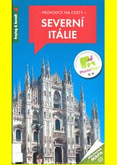 Severní Itálie  (odkaz v elektronickém katalogu)