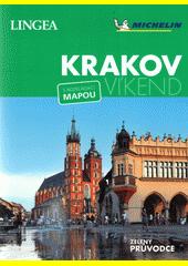 Krakov - víkend : s rozkládací mapou  (odkaz v elektronickém katalogu)
