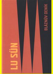Bláznův deník  (odkaz v elektronickém katalogu)