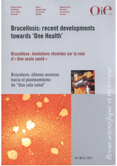 Brucellosis recent developments towards 'One health' =