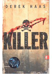 Killer : Thriller  (odkaz v elektronickém katalogu)