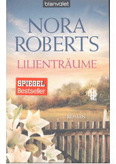 Lilienträume : Roman  (odkaz v elektronickém katalogu)