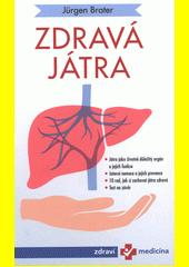 Zdravá játra : vše o našem mnohostranném orgánu  (odkaz v elektronickém katalogu)