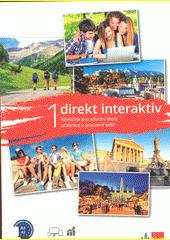 Direkt interaktiv 1 : němčina pro střední školy : učebnice a pracovní sešit  (odkaz v elektronickém katalogu)