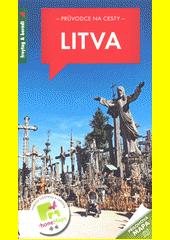 Litva : 330 fotografií, 5 map oblastí, 5 plánků měst  (odkaz v elektronickém katalogu)