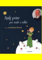 Malý princ pro malé i velké  (odkaz v elektronickém katalogu)