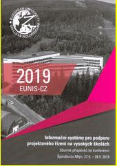Informační systémy pro podporu projektového řízení na vysokých školách : sborník příspěvků ke konferenci : Špindlerův Mlýn, 27.5.-28.5.2019  (odkaz v elektronickém katalogu)