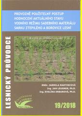 Provozně použitelný postup hodnocení aktuálního stavu vodního režimu sadebního materiálu smrku ztepilého a borovice lesní : certifikovaná metodika  (odkaz v elektronickém katalogu)