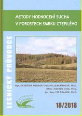 Metody hodnocení sucha v porostech smrku ztepilého : certifikovaná metodika  (odkaz v elektronickém katalogu)