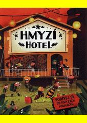 Hmyzí hotel  (odkaz v elektronickém katalogu)