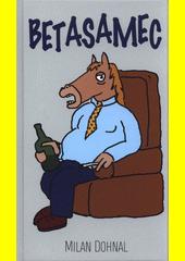 Betasamec  (odkaz v elektronickém katalogu)