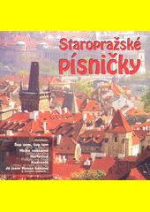 Staropražské písničky. 1 (odkaz v elektronickém katalogu)