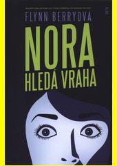 Nora hledá vraha  (odkaz v elektronickém katalogu)