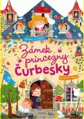 Zámek princezny Čurbesky : hledej a najdi  (odkaz v elektronickém katalogu)