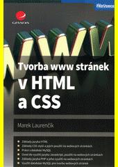 Tvorba www stránek v HTML a CSS  (odkaz v elektronickém katalogu)