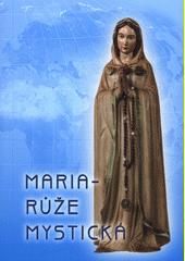 Maria - Růže Mystická (odkaz v elektronickém katalogu)