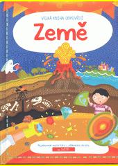 Země : velká kniha odpovědí  (odkaz v elektronickém katalogu)