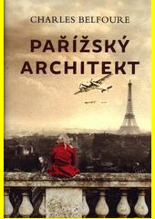 Pařížský architekt  (odkaz v elektronickém katalogu)