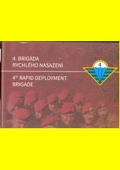 4. brigáda rychlého nasazení  (odkaz v elektronickém katalogu)