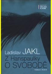 Z Hanspaulky o svobodě  (odkaz v elektronickém katalogu)