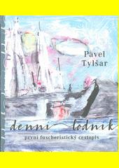 Denní lodník : první fuscheristický cestopis  (odkaz v elektronickém katalogu)