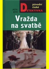 Vražda na svatbě  (odkaz v elektronickém katalogu)