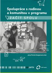 Spolupráce s rodinou a komunitou v programu Začít spolu  (odkaz v elektronickém katalogu)