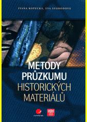 Metody průzkumu historických materiálů  (odkaz v elektronickém katalogu)