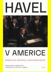 Havel v Americe : rozhovory s americkými intelektuály, politiky a umělci  (odkaz v elektronickém katalogu)