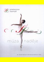 Smetanova Litomyšl : 61. Národní festival : katalog = 61st National Festival : catalogue 2019 (odkaz v elektronickém katalogu)